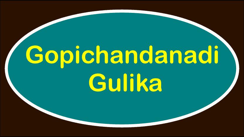 Gopichandanadi Gulika